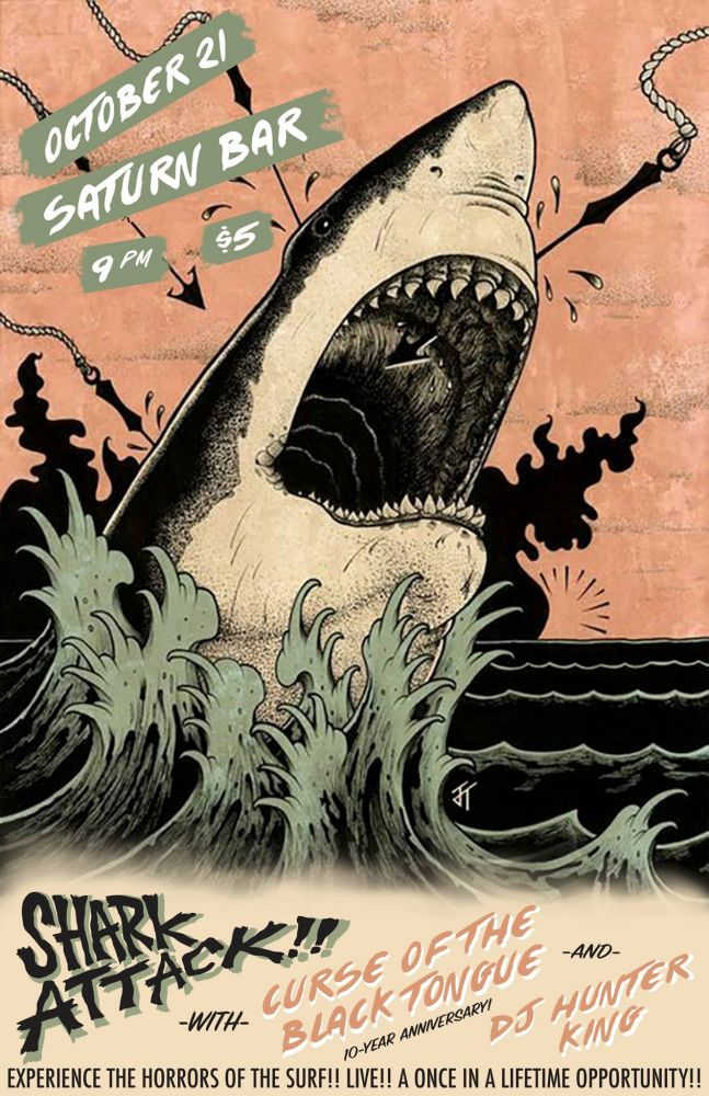 Shark Attack!! at Saturn Bar Flyer