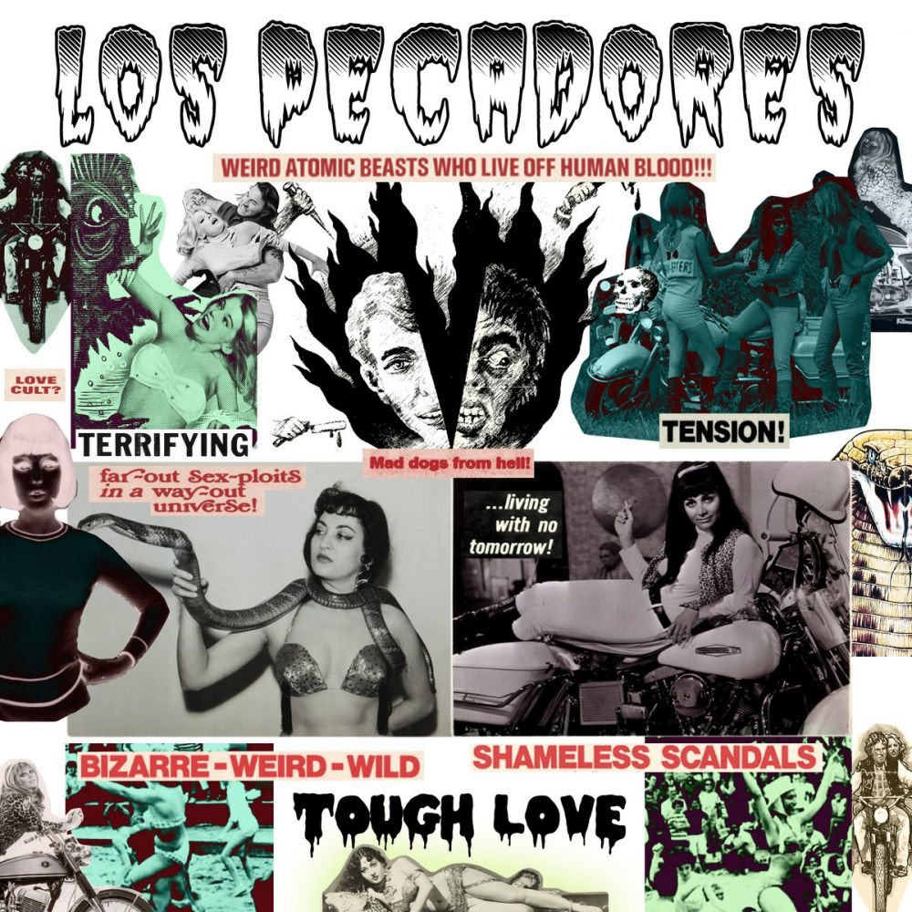Los Pecadores - Tough Love