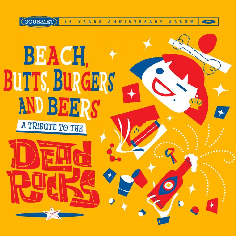 Beeach Butts Burgers and Babes Tribute to the Dead Rocks