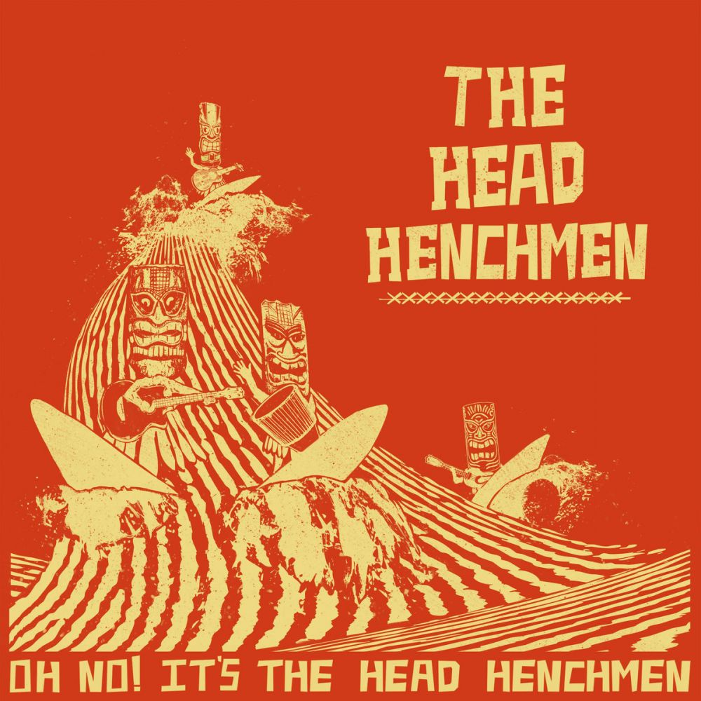 Head Henchmen - Oh Not! It's the Head Henchmen