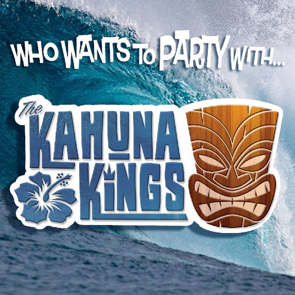 The Kahuna Kings - Who Wants to Party with The Kahuna Kings?