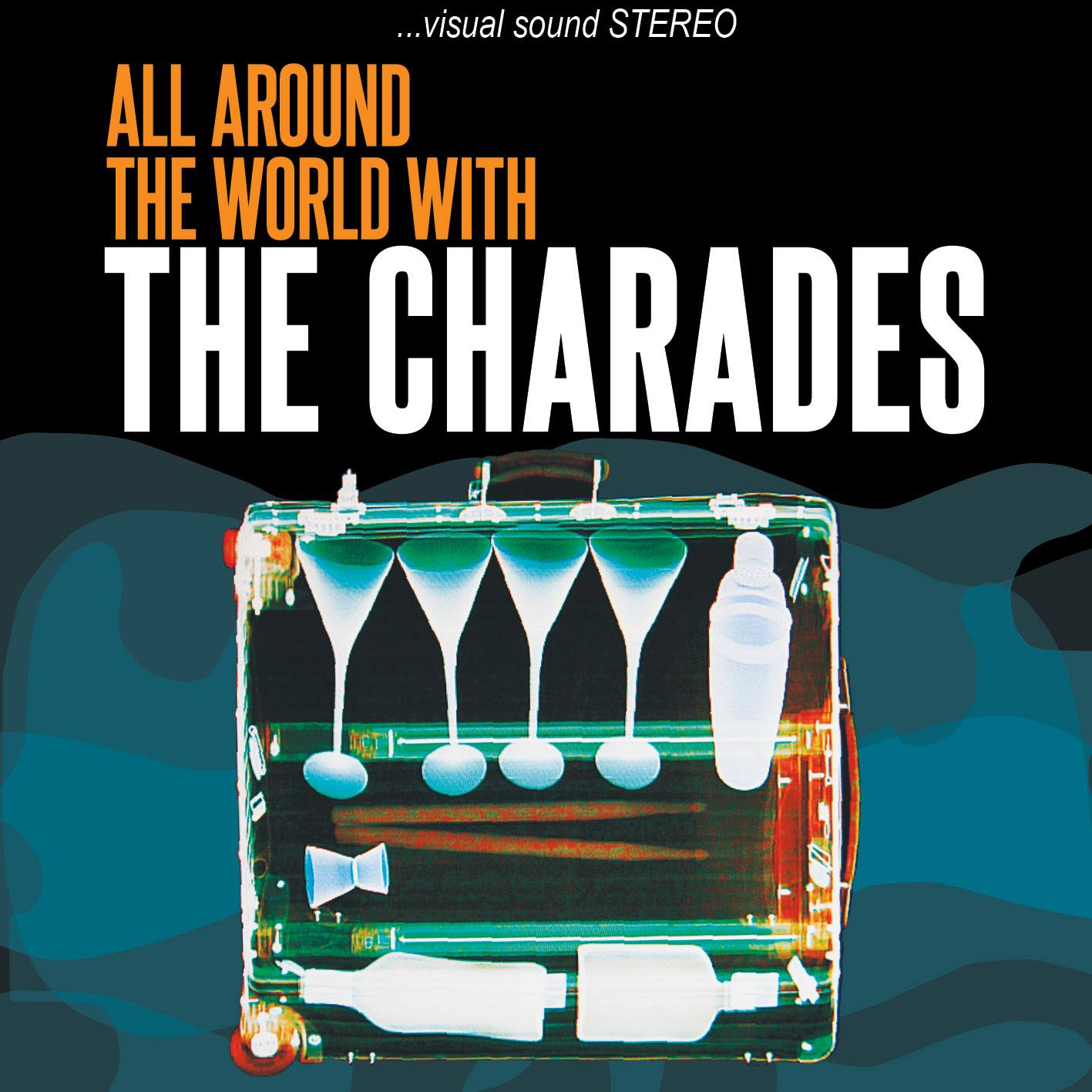 The Charades - All Around the World With