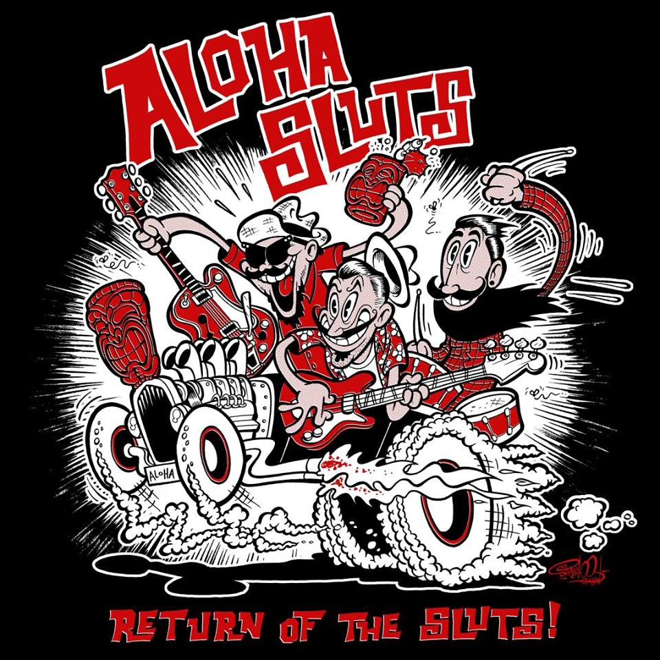 "Aloha Sluts - Return of the Sluts 7"""