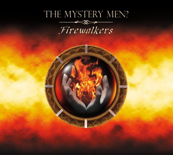The Mystery Men? - Firewalkers