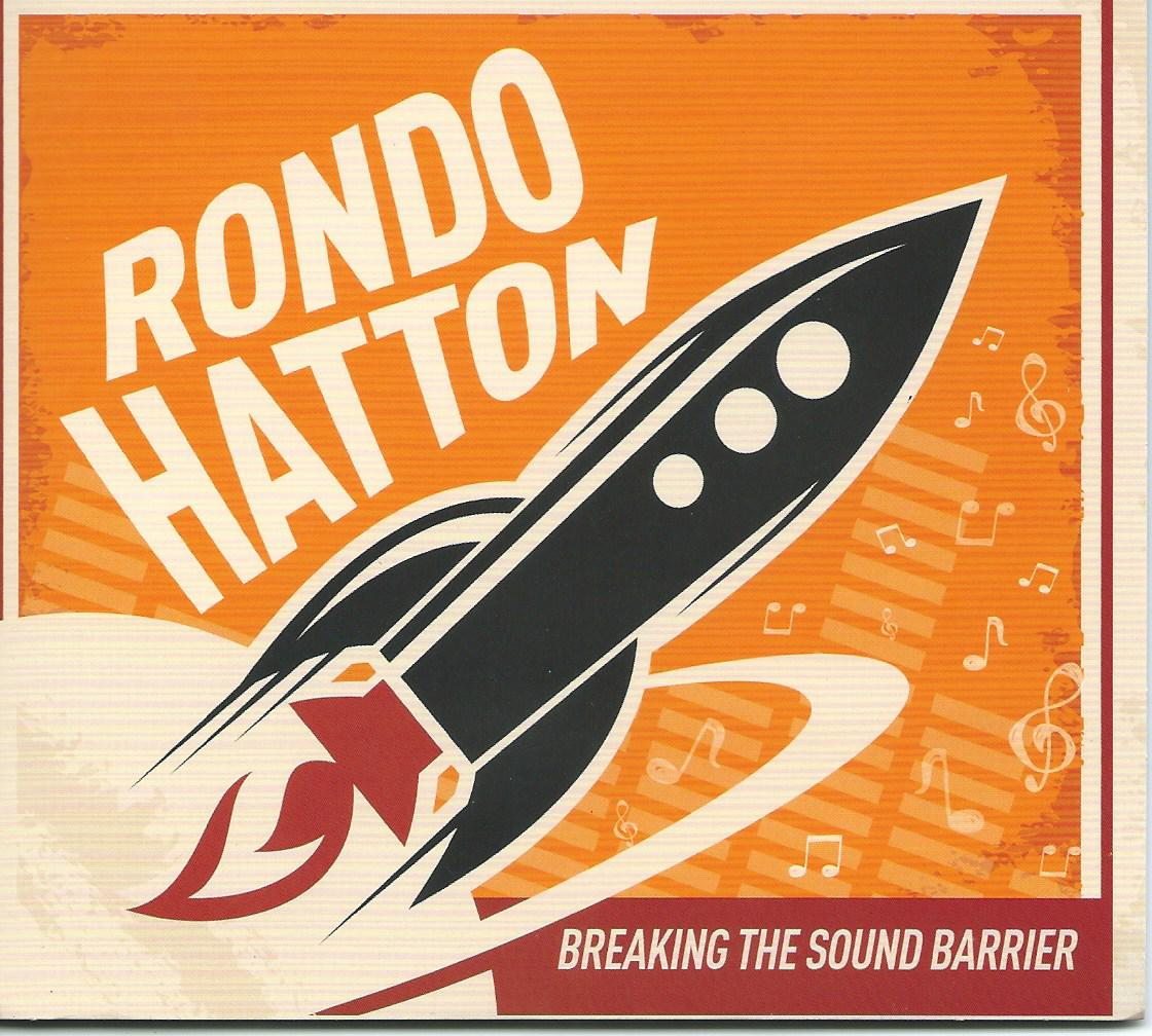 Rondo Hatton - Breaking the Sound Barrier