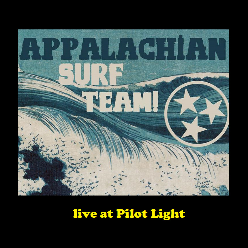 Appalachian Surf Team - Live at the Pilot Light