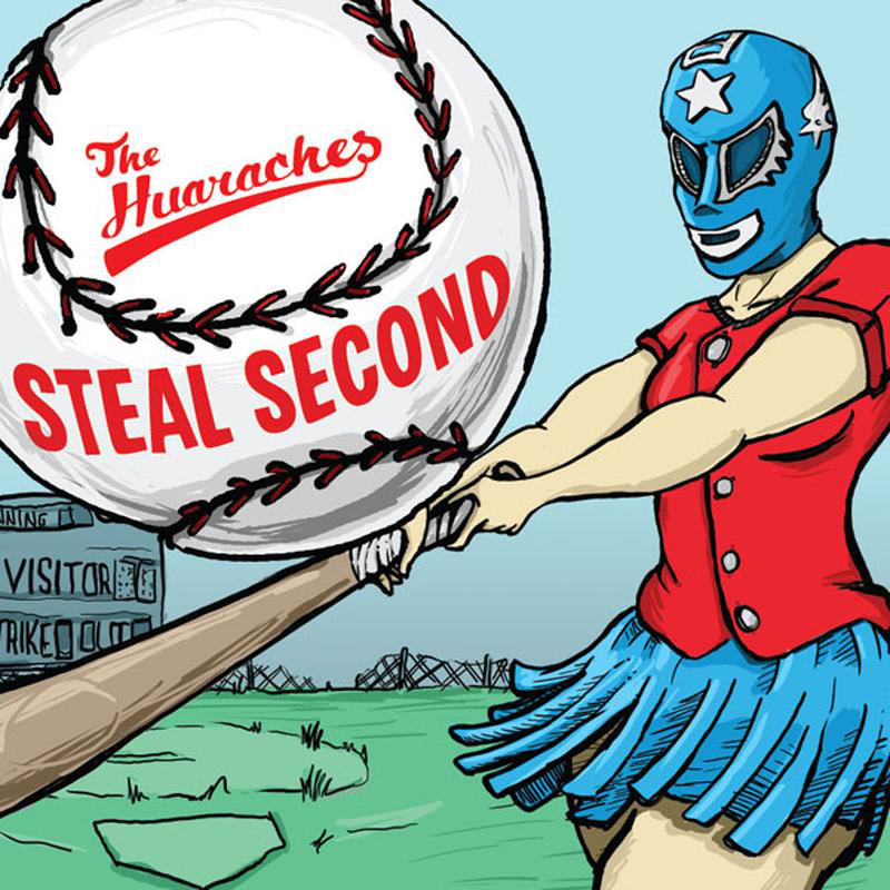 The Huaraches - Steal Second