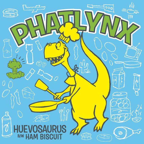 Phatlynx - Huevosaurus b/w Ham Biscuit