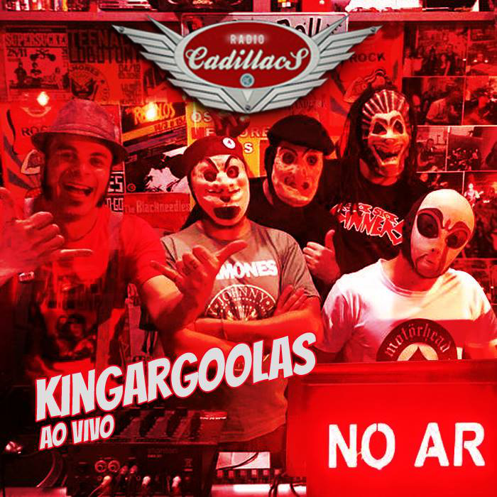 Kingargoolas - Ao vivo na Rádio Cadillacs