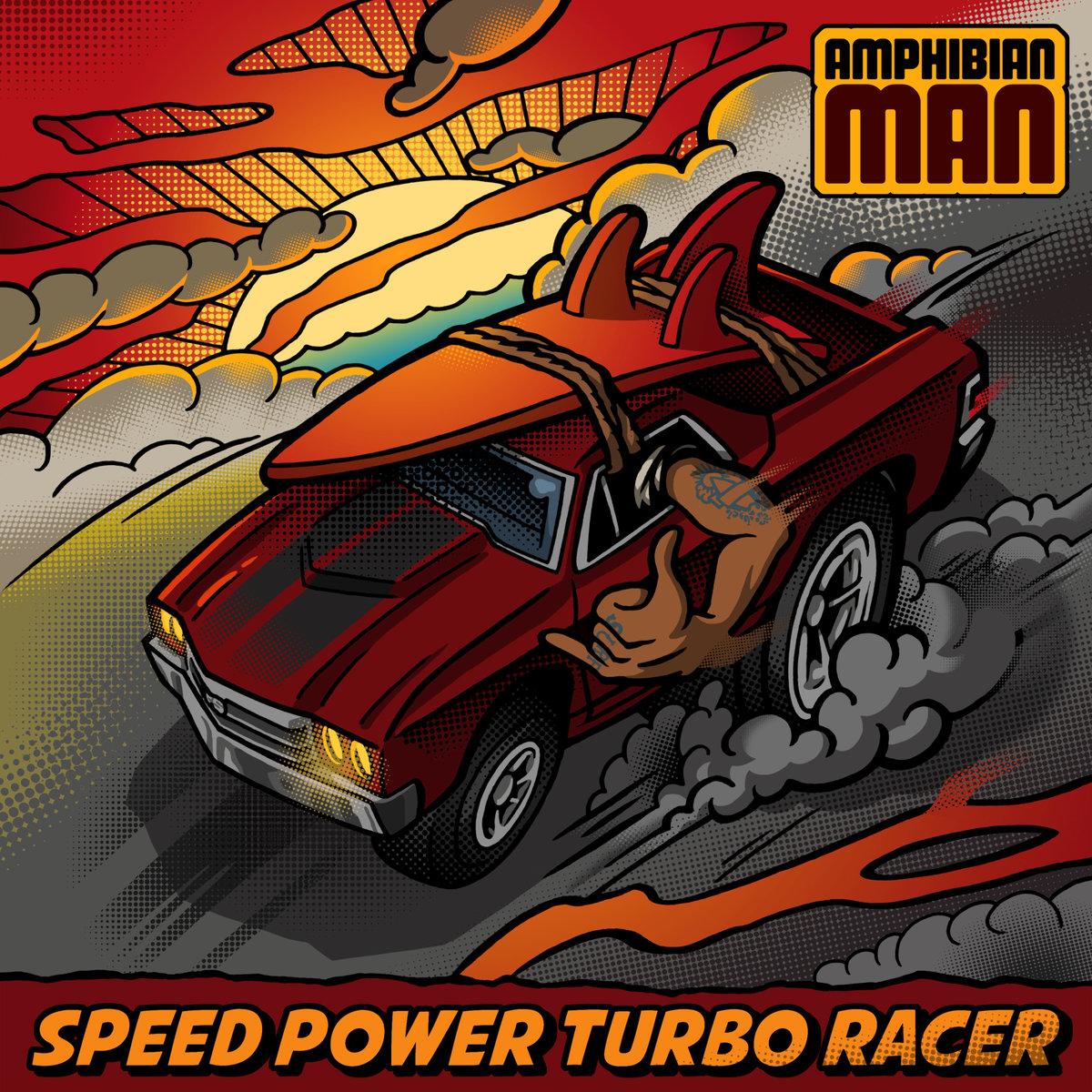 Amphibian Man - Speed Power Turbo Racer EP