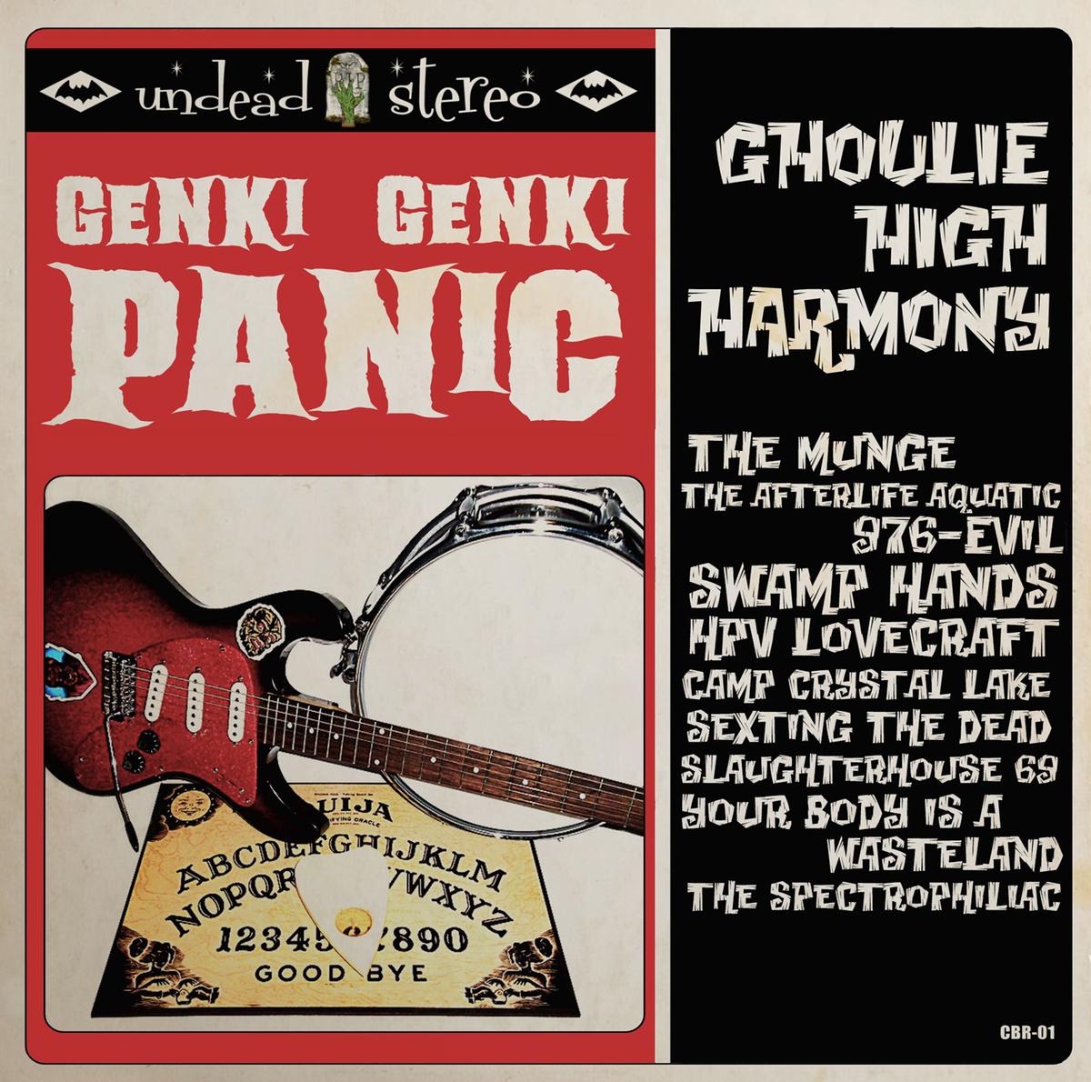 Genki Genki Panic - Ghoulie High Harmony