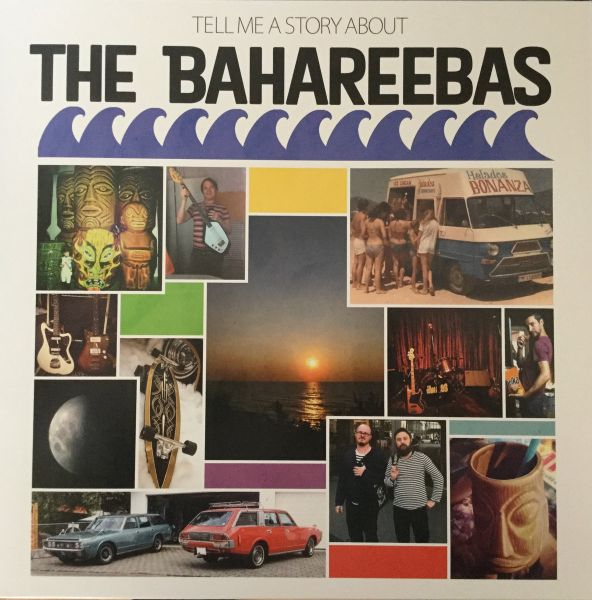 The Bahareebas - Tell Me a Story About