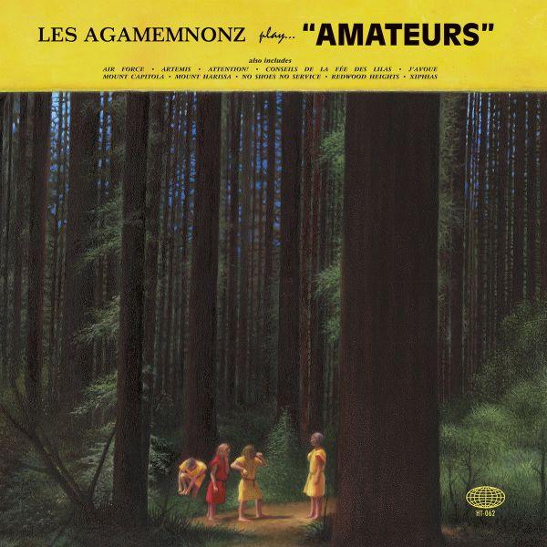 Les Agamemnonz - Amateurs
