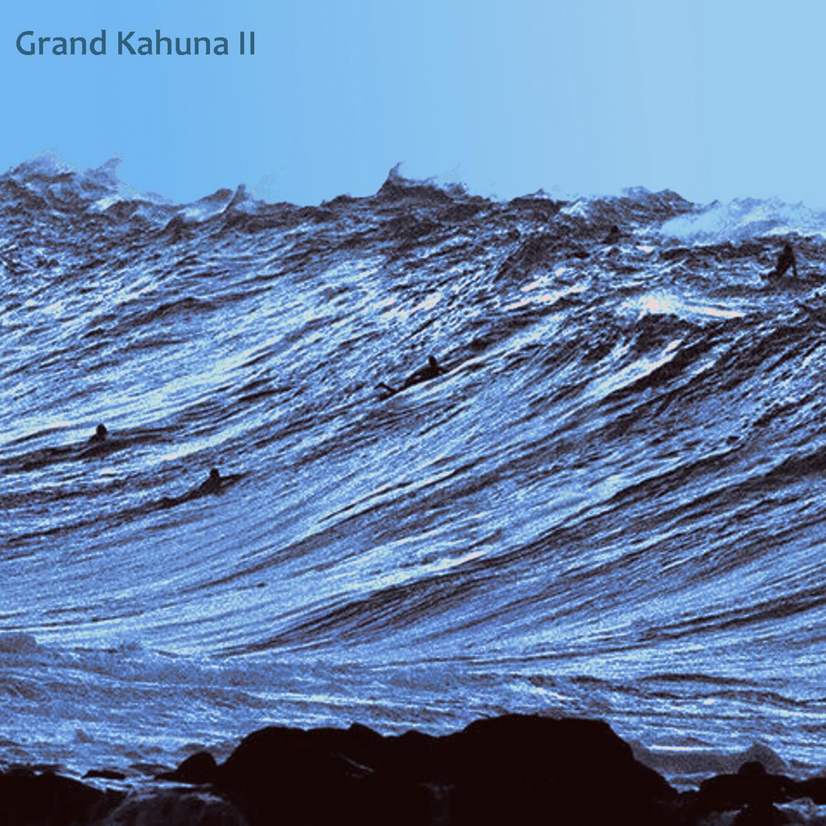 Grand Kahuna - Grand Kahuna II