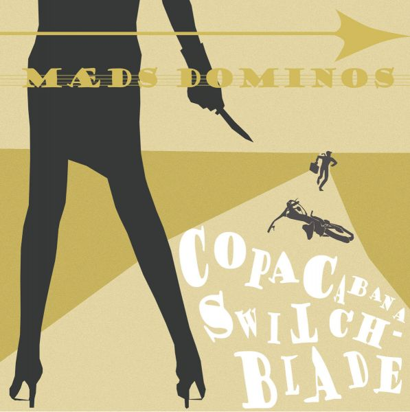 Maeds Dominos - Copacabana Switchblade EP