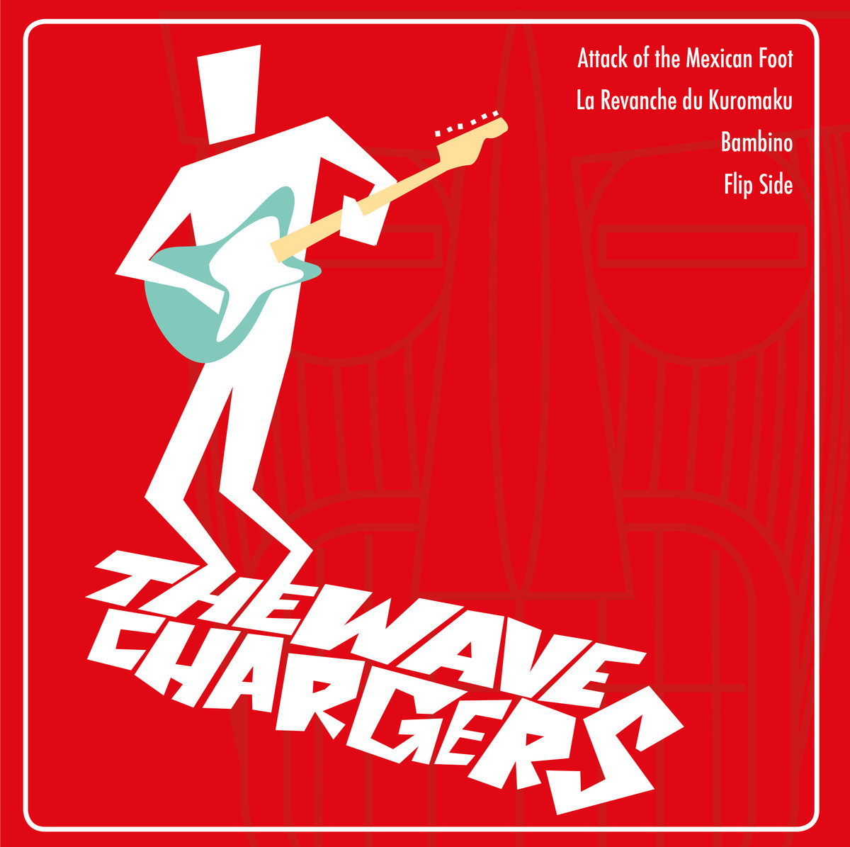 The Wave Chargers - Wave Chargers EP