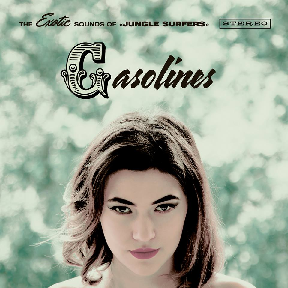Gasolines - Jungle Surfers