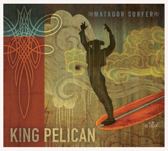 King Pelican - Matador Surfer