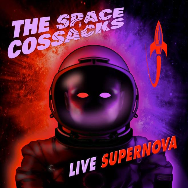 The Space Cossacks - Live Supernova