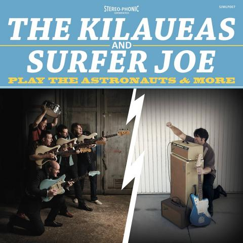The Kilaueas and Surfer Joe -  Play the Astronauts and More