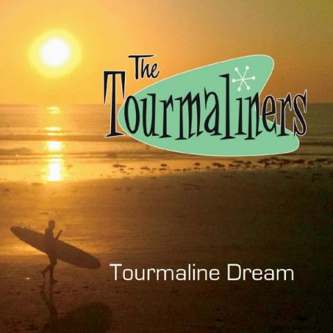The Tourmaliners - Tourmaline Dream