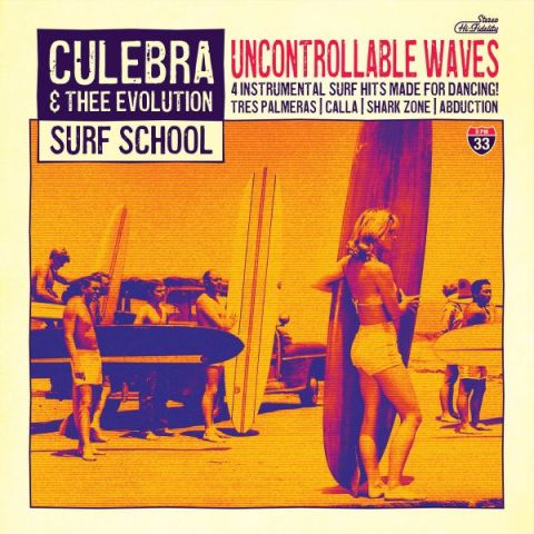 Culebra & Thee Evolution Surf School - Uncontrollable Waves 7""