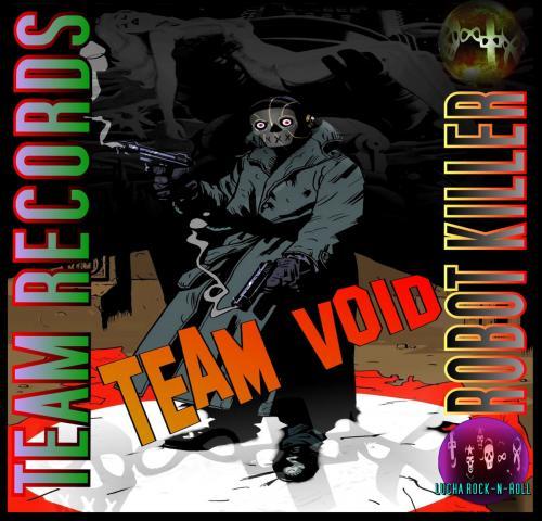 Team Void - Robot Killer
