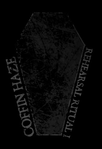 Coffin Haze - Rehearsal Ritual 1