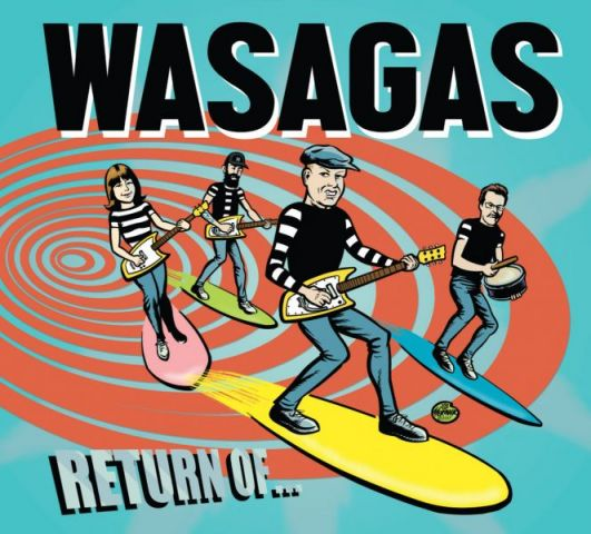 Mark Malibu and the Wasagas - Return of the Wasagas