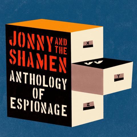 Jonny and the Shamen - Anthology of Espionage