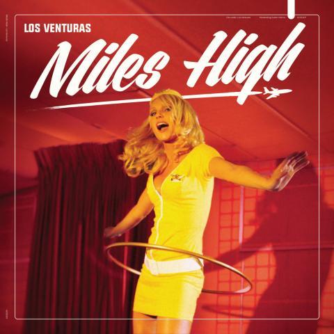 Los Venturas - Miles High