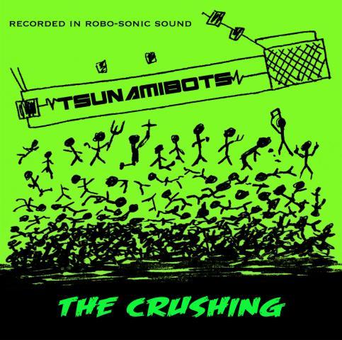 Tsunamibots - The Crushing