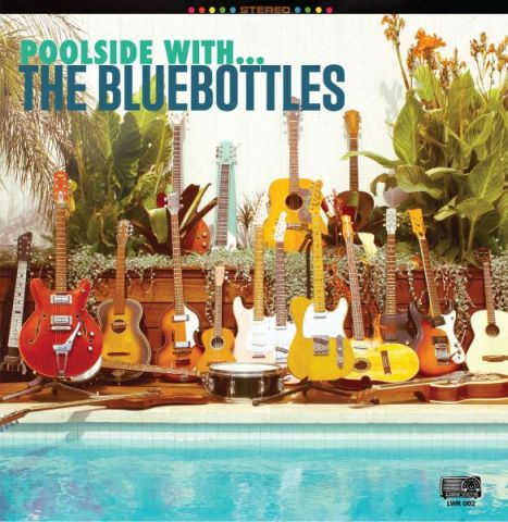 The Bluebottles - Poolside with...