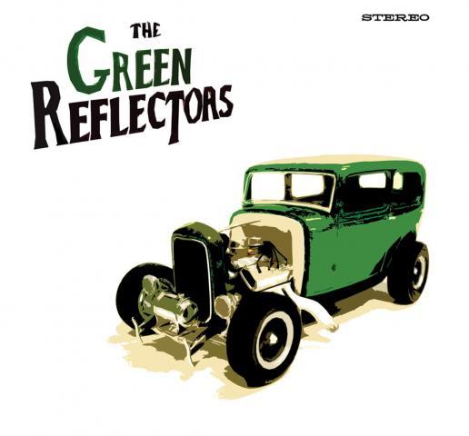 The Green Reflectors - The Green Reflectors