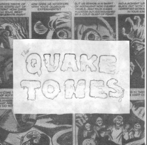 The Quaketones - The Quaketones!