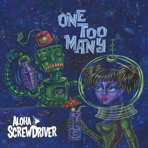 Aloha Screwdriver - One Too Many