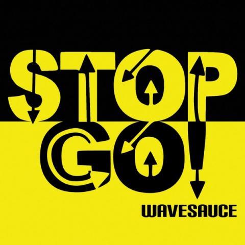WaveSauce - Stop Go