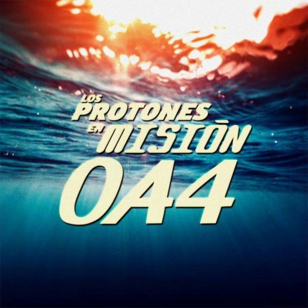 Los Protones - Misión: OA4