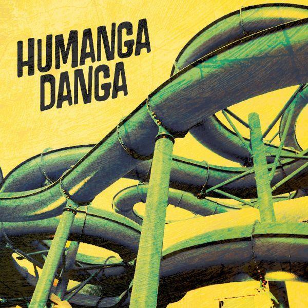 Humanga Danga - Humanga Danga