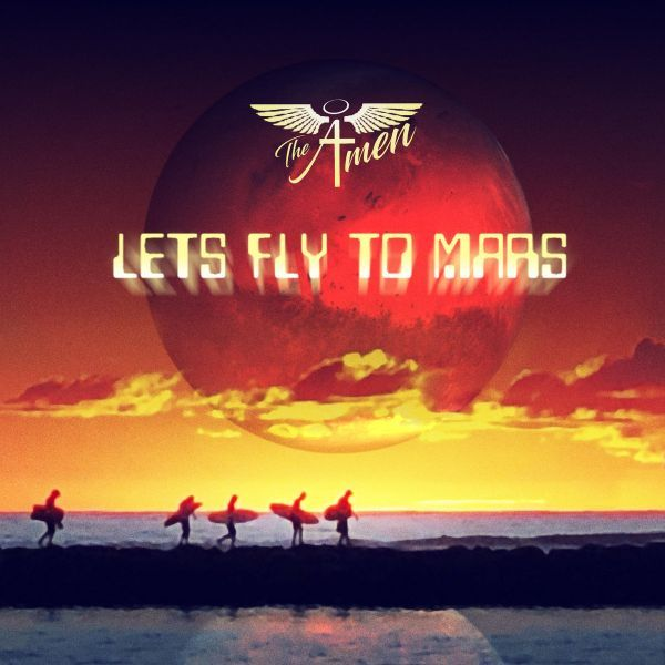 The A-Men - Let's Fly to Mars