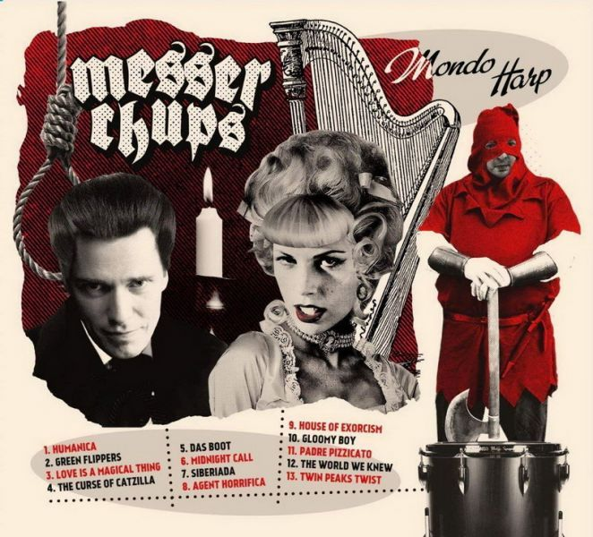 Messer Chups - Mondo Harp