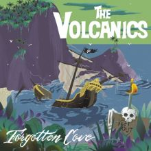 The Volcanics - Forgotten Cove