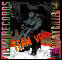 Team Void - Robot Killer