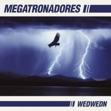 Megatronadores - Wedwedn EP
