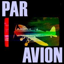 Par Avion - Surfing the Friendly Skies