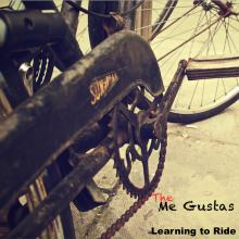 The Me Gustas - Learning to Ride EP