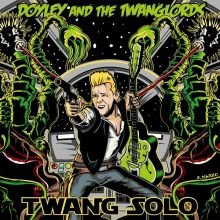 Doyley and the Twanglords - Twang Solo