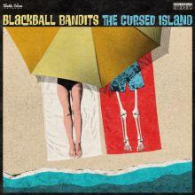 Blackball Bandits - The Cursed Island