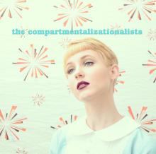 The Compartmentalizationists - Sutures