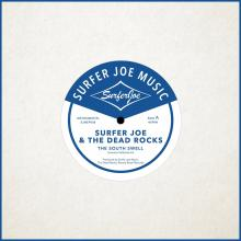 Surfer Joe & The Dead Rocks 7""